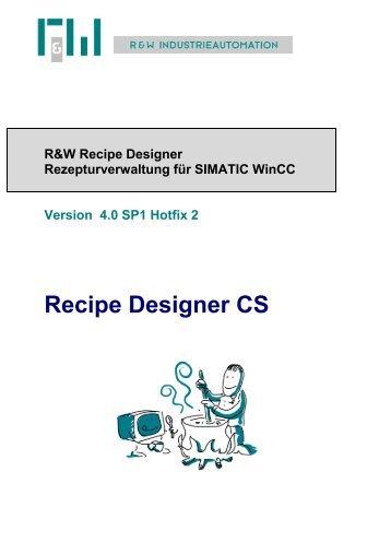 R&W Recipe Designer CS 4.0 - bei R&W Industrieautomation!