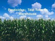 Pesticides: Test Tube to Warehouse