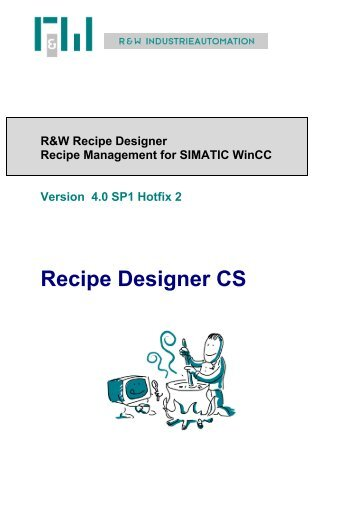 Recipe Designer CS - bei R&W Industrieautomation!
