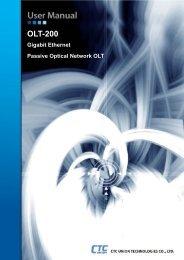 OLT-200 User Manual - CTC Union Technologies Co.,Ltd.