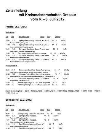Zeiteinteilung mit Kreismeisterschaften Dressur vom 6. – 8. Juli 2012