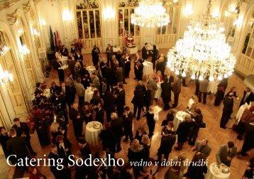 Catering Sodexho vedno v dobri družbi - Sodexo