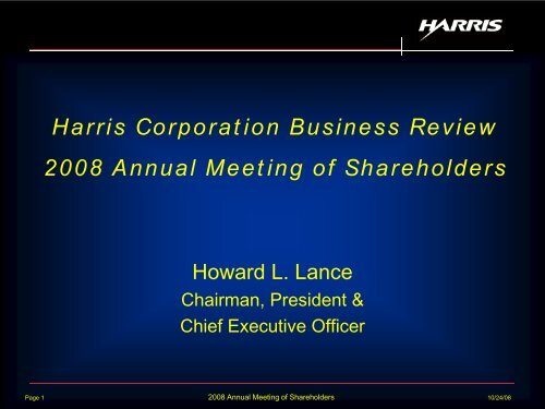 Harris Corporation Business Review 2008 Annual Meeting of