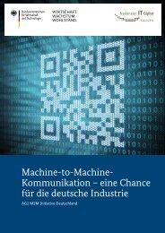 Machine-to-Machine- Kommunikation – eine Chance für ... - IT-Gipfel