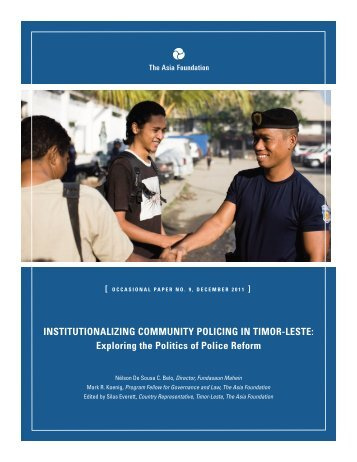 Institutionalizing Community Policing in Timor-Leste: Exploring the ...