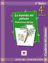 4° Básico La leyenda del pehuén - Biblioteca.uahurtado.cl