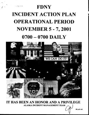 INCIDENT ACTION PLAN . NOVEMBER 5  7, 2001 0700  0700 DAILY