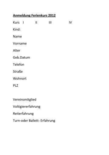 Anmeldung Ferienkurs 2012 Kurs I II III IV Kind: Name ... - Rvv Equus