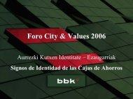 Los Signos de Identidad de una Caja de Ahorros - City & Values