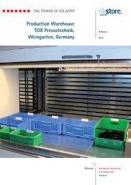 Production Warehouse TOX Pressotechnik, Weingarten ... - viastore