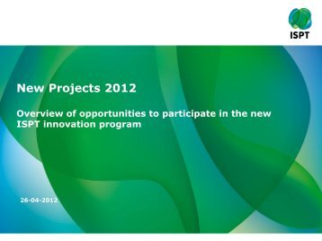 New Projects 2012 - ISPT Institute for Sustainable Process Technology