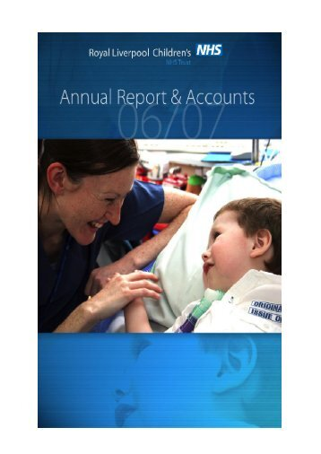 Annual Report 2006-7 - Alder Hey Childrens Hospital