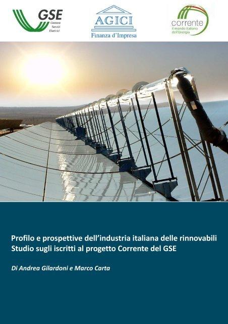 Profilo e prospettive dell'industria italiana delle ... - Corrente - Gse