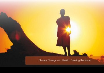 Climate Change and Health: Framing the issue