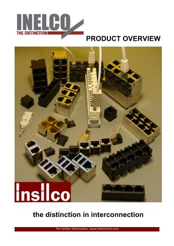 PRODUCT OVERVIEW the distinction in interconnection - INELCO