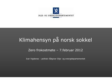 Frokostforedrag Ivar Vigdenes OED - Zero