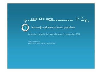 Innovasjon på kommunenes premisser - Sykehuset Innlandet HF