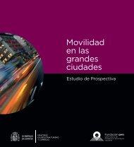 M.Industria: Movilidad en las Grandes Ciudades, 2009 - Tool Alfa