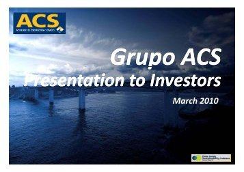 Presentation to Investors Presentation to Investors - Grupo ACS