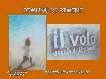 Presentazione progetto atelier a.s. 2009 /10 - Comune di Rimini
