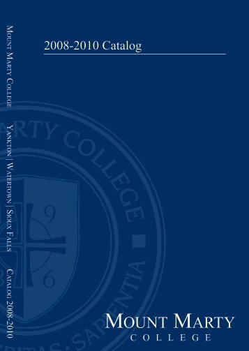 2008-2010 Catalog - Mount Marty College
