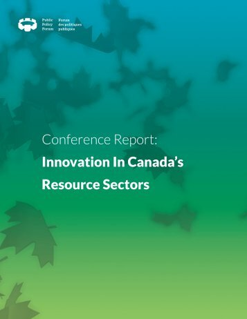 Conference Report: Innovation In Canada's Resource Sectors ...