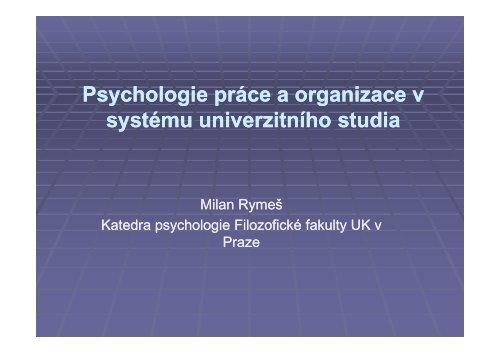 Psychologie práce a organizace v systému univerzitního studia