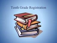 Tenth Grade Registration 2013