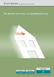 QS. Schnell und sicher zur Qualitätssicherung. - Saatmann