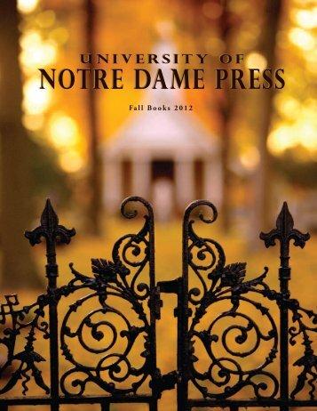 Fall 2012 Catalog - University of Notre Dame Press
