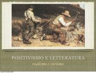 POSITIVISMO E LETTERATURA realismo e verismo