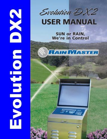 Evolution DX2 User Manual - Rain Master Control Systems