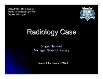 Radiology Case - Henry Ford Health System