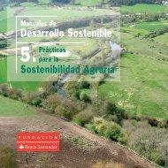 Prácticas para la Sostenibilidad Agraria - Fundación Banco Santander