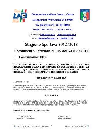 COMUNICATO n.06 del 24/08/2012 - FIGC