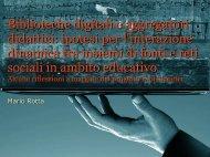 Traccia sintetica della presentazione e sintesi sul ... - Mario Rotta