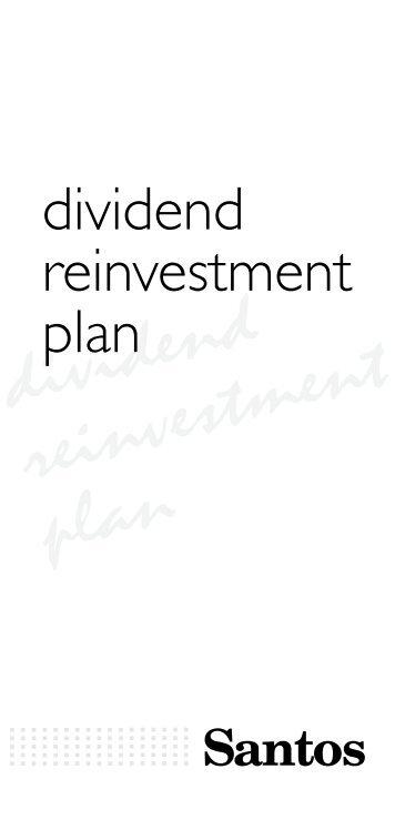 dividend reinvestment plan - Santos