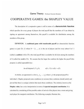 COOPERATIVE GAMES: the SHAPLEY VALUE