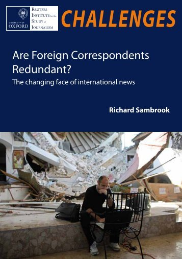 Are Foreign Correspondents Redundant? - Reuters Institute for the ...