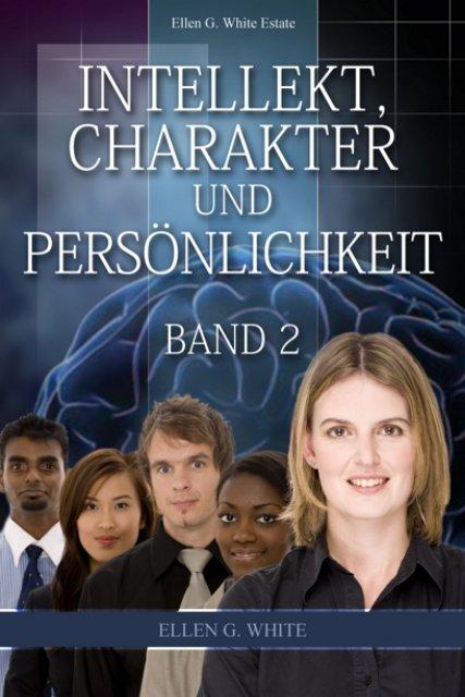 Intellekt, Charakter und Persönlichkeit — Band 2 ... - Jesus Christus