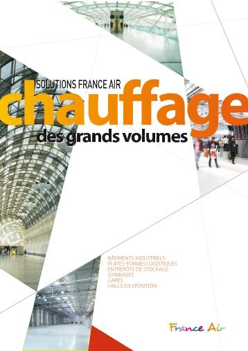 Documentation commerciale Chauffage de grand volume - France Air