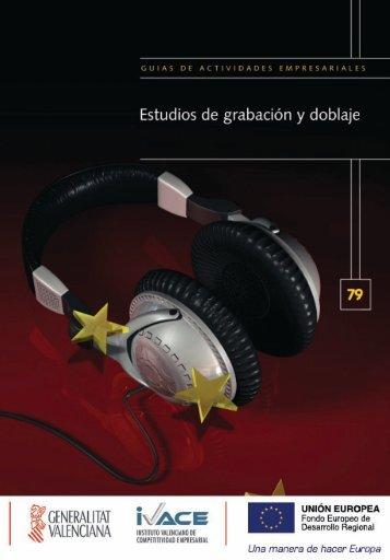 4.2. El sector de la grabación y doblaje - EmprenemJunts