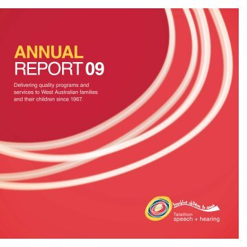 2009 Annual Report - Telethon Speech and Hearing