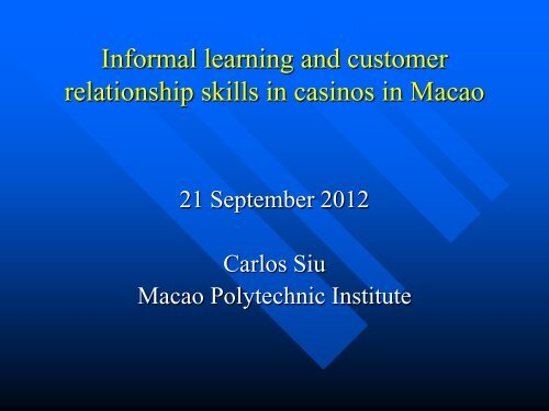 Informal Learning and Customer Relationship Skills in Casinos in ...