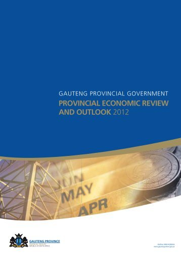Provincial Economic Review Outlook 2012 - Gauteng Department of ...
