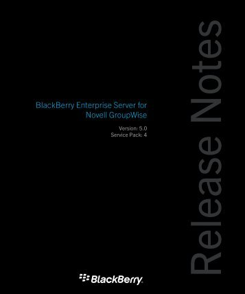 BlackBerry Enterprise Server for Novell GroupWise Version 5.0 ...
