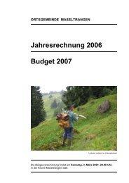Jahresrechnung 2006 Budget 2007 - Maseltrangen