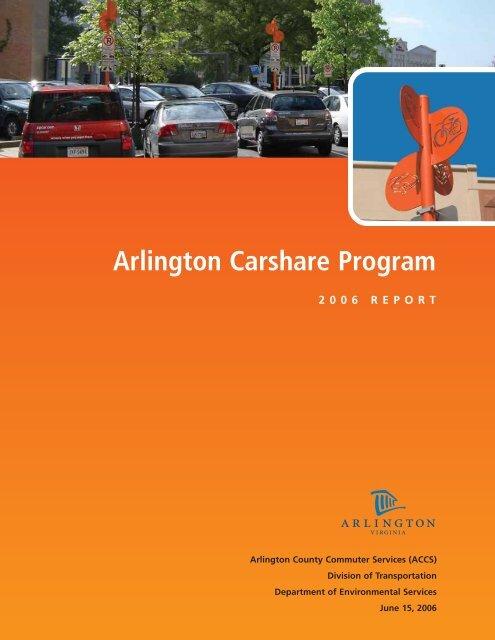 Arlington Carshare Program 2006 Report - Mobility Lab