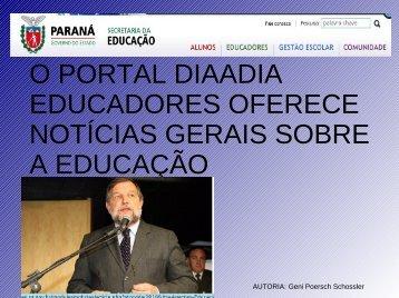 o portal diaadia educadores oferece notícias ... - crtetoledoagentes
