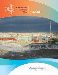 Community Wellness Plan – Igloolik - Nunavut Tunngavik Inc.